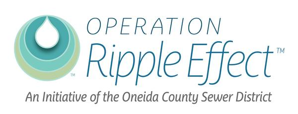 Operation Ripple Effect - An Initiative of the Oneida County Sewer District